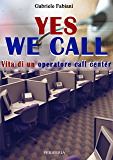 Yes we call vita di un operatore call center (Sum Vol. 13)