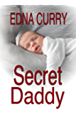 Secret Daddy (Minnesota Romance Novel Series Book 4) (English Edition)