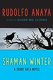 Shaman Winter (The Sonny Baca Novels Book 3)