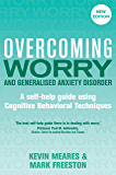 Overcoming Worry and Generalised Anxiety Disorder, 2nd Edition: A self-help guide using cognitive behavioural techniques (Overcoming Books)
