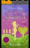 Eine Hochzeit für Himmelreich: Liebesroman - Amors Four (Band 4)