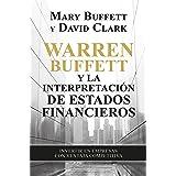 Warren Buffett y la interpretación de estados financieros: Invertir en empresas con ventaja competitiva (Sin colección) (Span