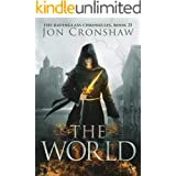 The World: Book 21 of the coming-of-age epic fantasy serial (The Ravenglass Chronicles)