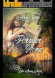 Forever Home: (Inspirational Contemporary Romance) (Lake Shores Book 1)