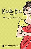 Kanta Bai Pvt Ltd : Musings of a Homepreneur