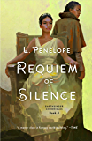 Requiem of Silence (Earthsinger Chronicles Book 4)