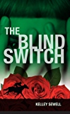 The Blind Switch