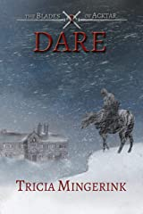 Dare (The Blades of Acktar Book 1) Kindle Edition
