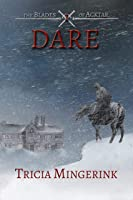 Dare (The Blades Of Acktar Book 1) (English