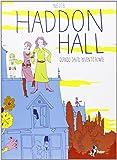 Haddon Hall. Quando David inventò Bowie