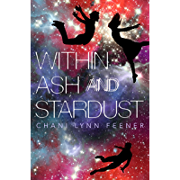 Within Ash and Stardust (The Xenith Trilogy Book 3) (English Edition)