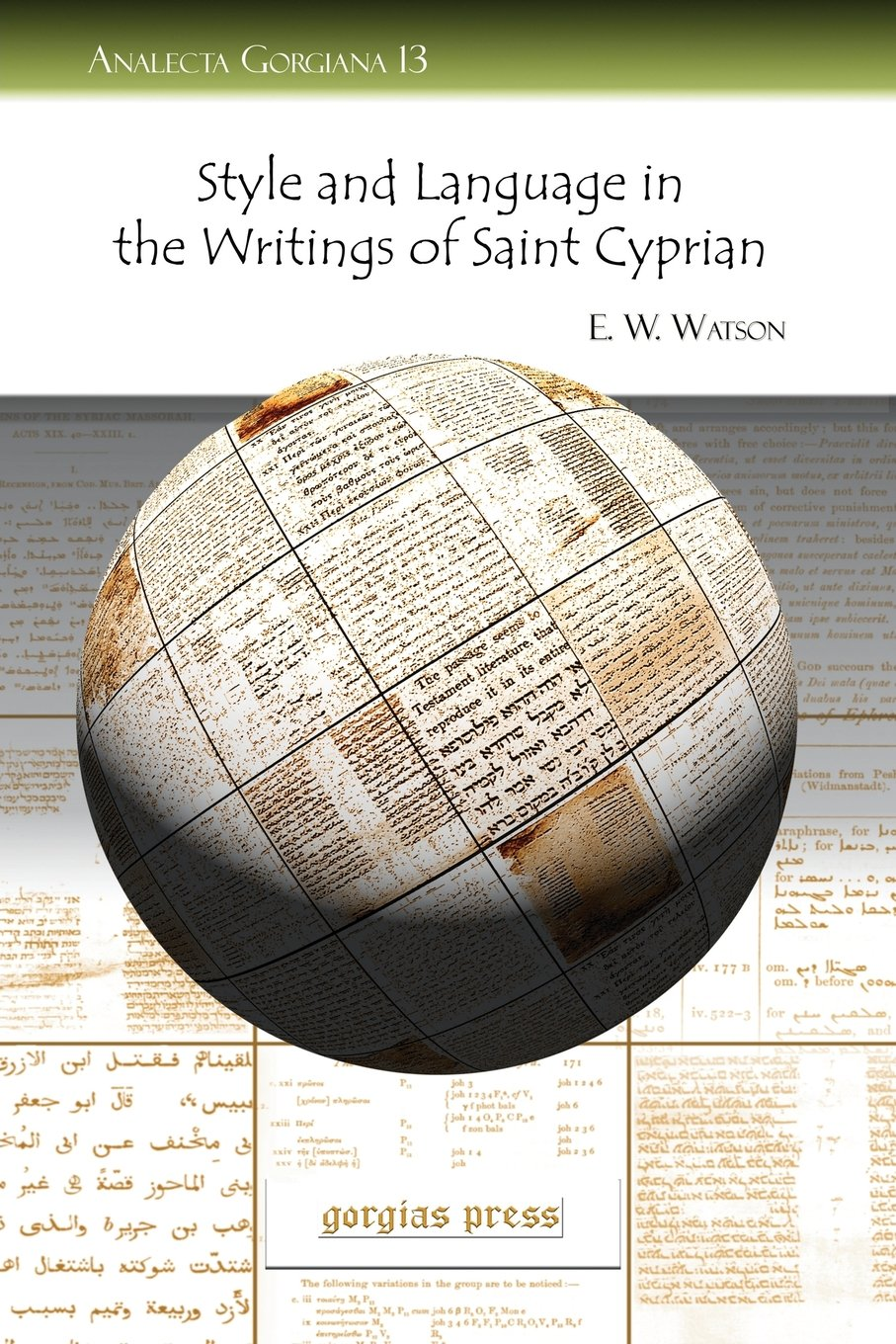 Style and Language in the Writings of Saint Cyprian (Analecta Gorgiana)