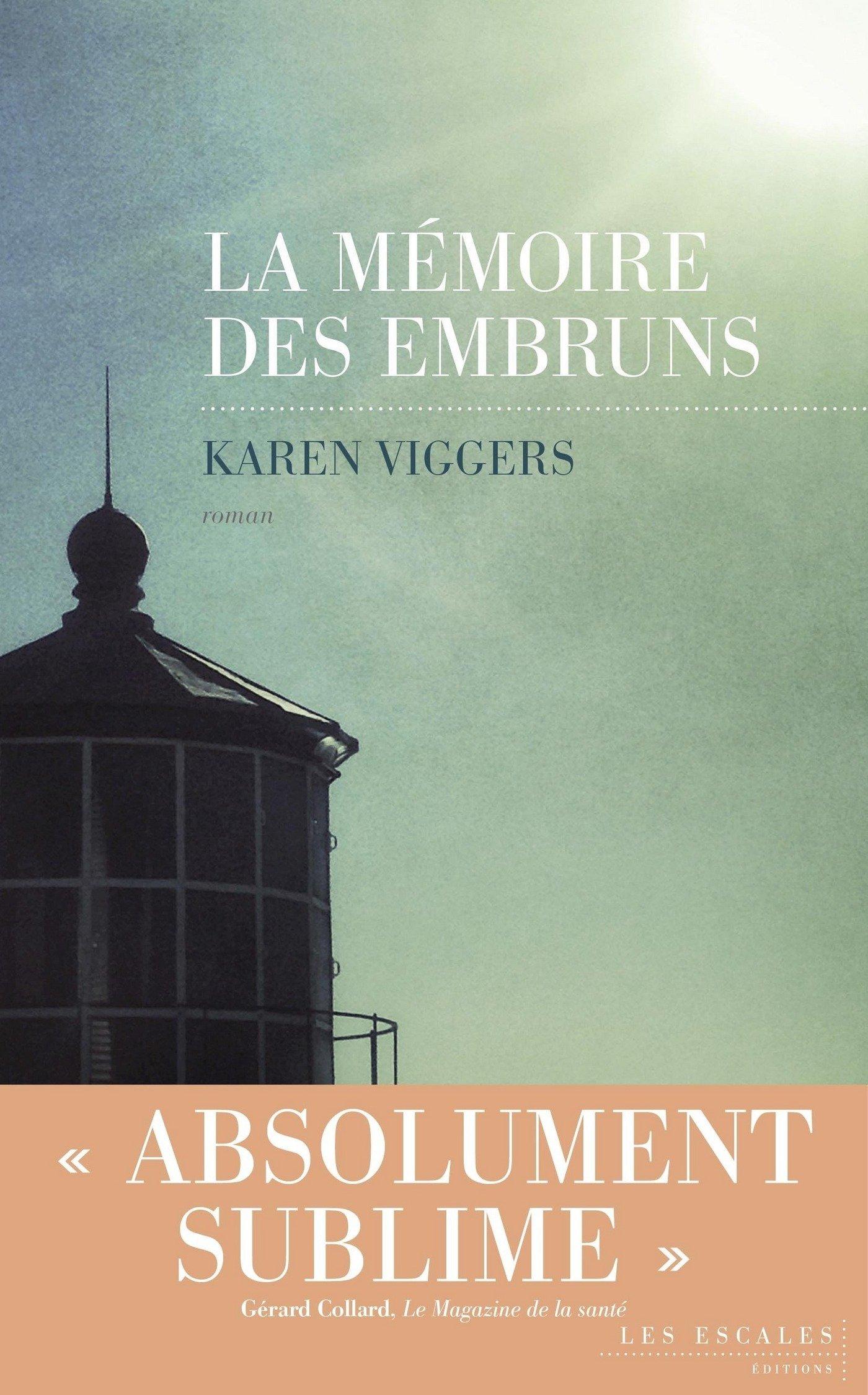 La Mémoire Des Embruns  French Edition