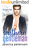 Southern Gentleman: An Accidental Pregnancy Romance (Charleston Heat Book 3)