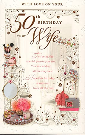 Wife On Your 50th Birthday Card Quot With Love To