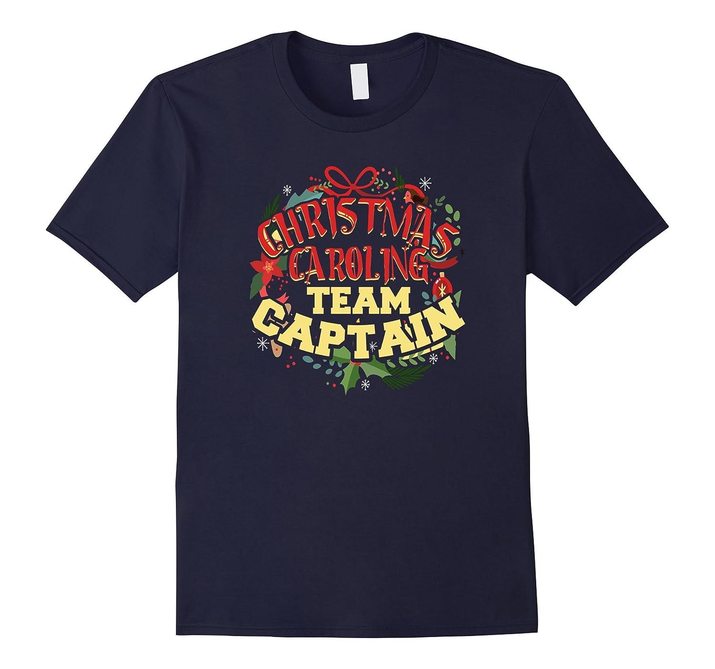Christmas Caroling Team Captain Holiday Gift T Shirt-T-Shirt