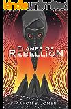 Flames of Rebellion (The Broken Gods Book 1)