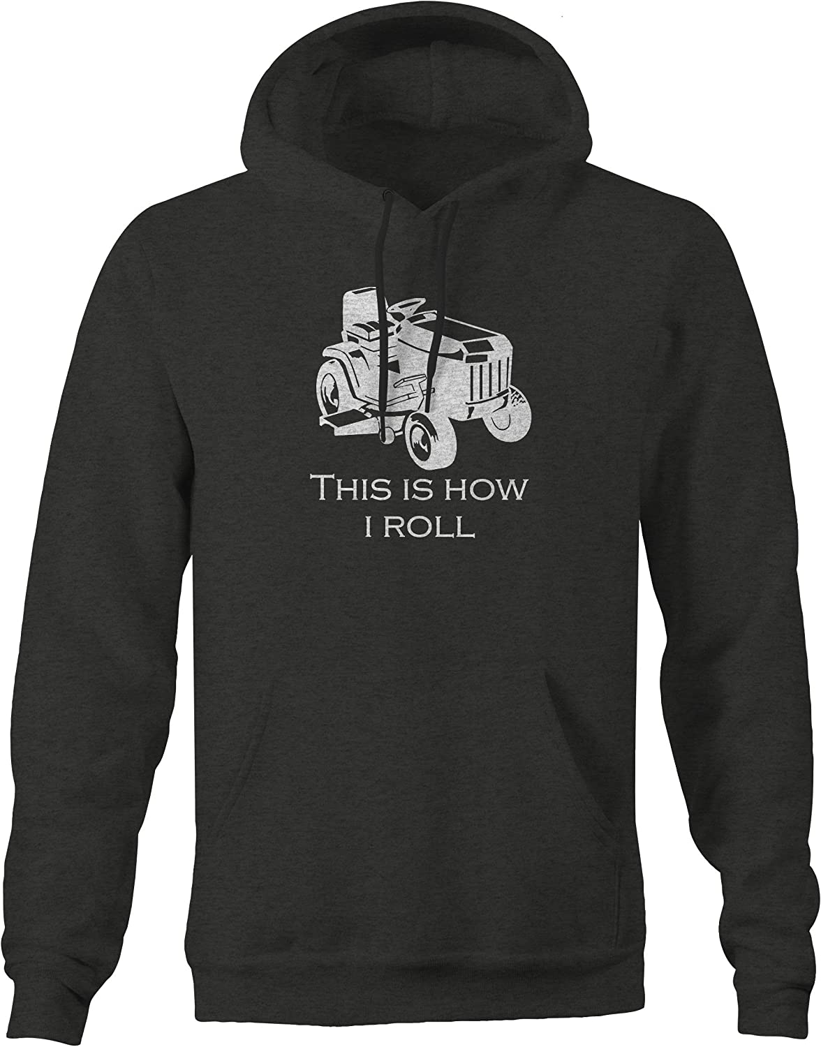 One Stop Gear This is How I Roll Riding Lawn Mower Grass Cutting Landscaping Sweatshirt