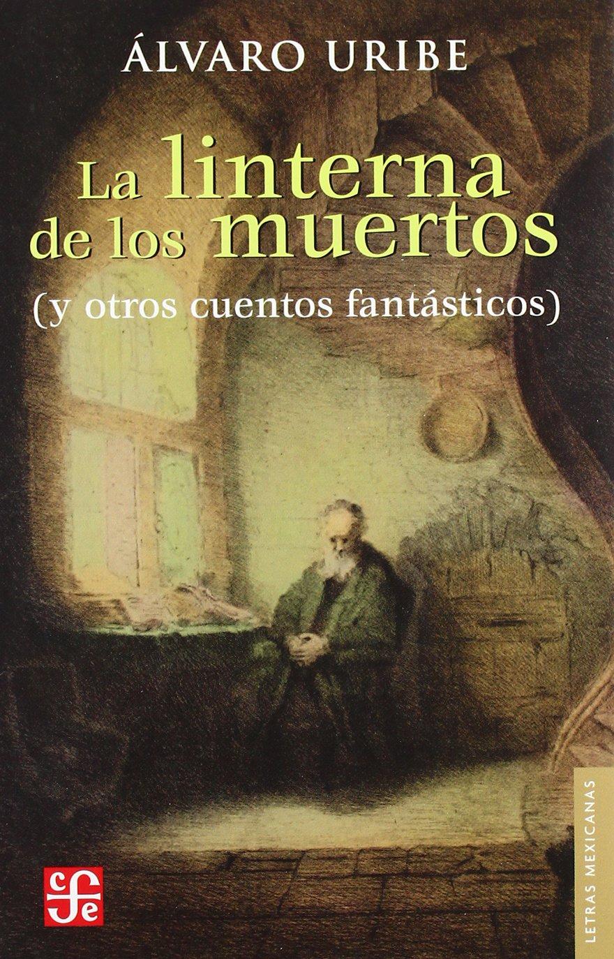 Download La linterna de los muertos (Letras Mexicanas) (Spanish Edition) ebook