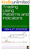 Trading Using Patterns and Indicators: (A Combinational Approach to Beat Stock Market)