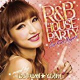 R&B HOUSE Party ~Floor Rock Megamix~ mixed by DJ FUMI★YEAH!