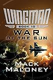 War of the Sun (Wingman Book 10)