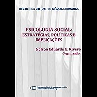 Psicologia social: estratégias, políticas e implicações
