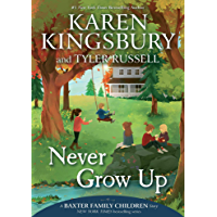 Never Grow Up (A Baxter Family Children Story)