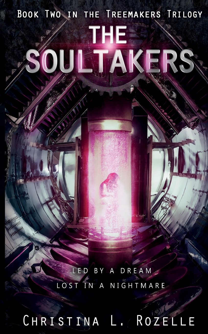 The Soultakers (The Treemakers Trilogy) (Volume 2) PDF