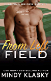 From Left Field (The Diamond Brides series Book 7)