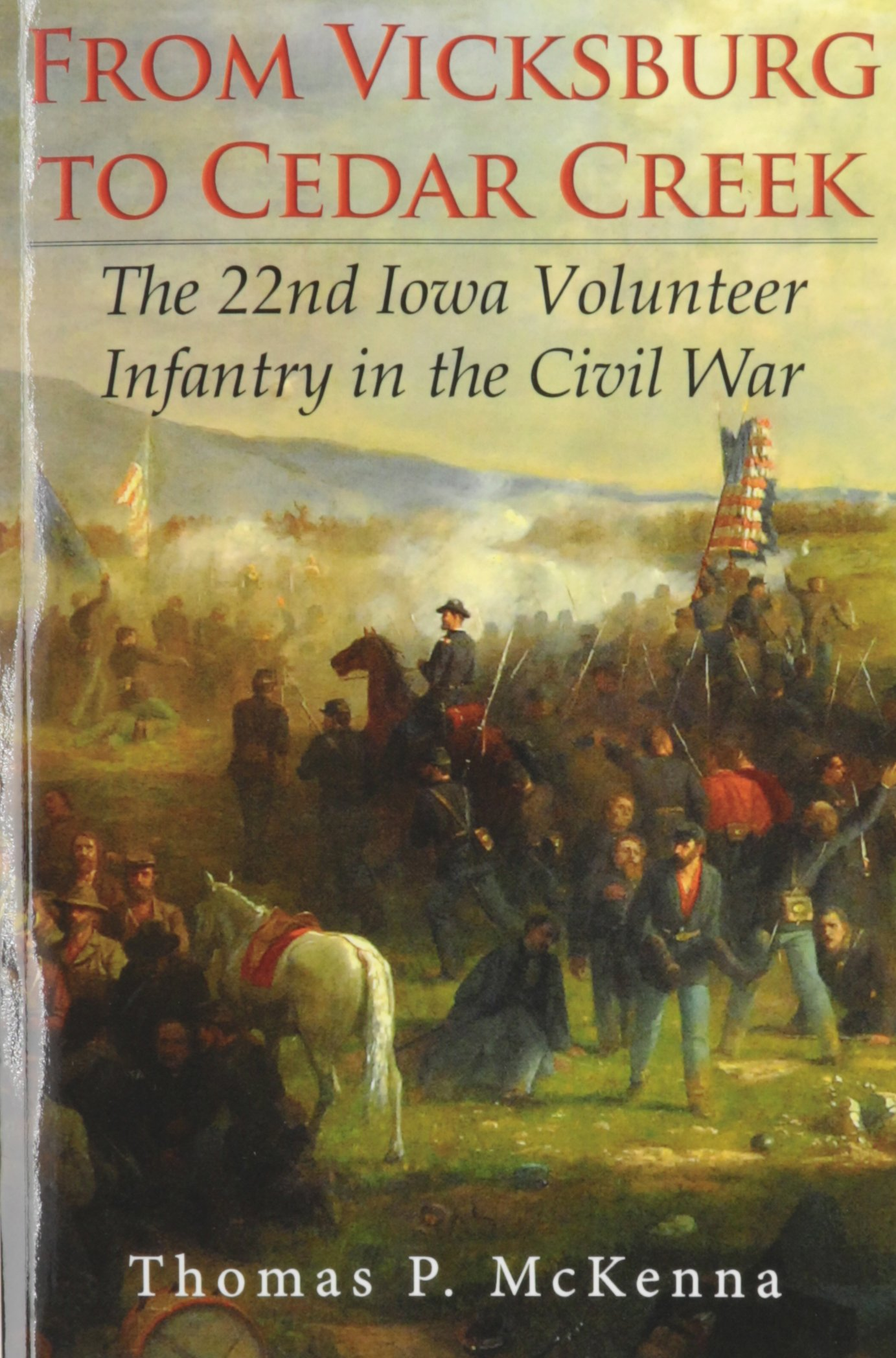 From Vicksburg to Cedar Creek (Paperback) PDF