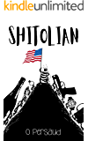 Shitolian: Clean Version (The Apple Orchard Book 3)