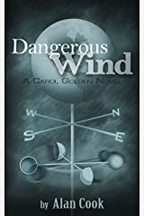 Dangerous Wind (Carol Golden Book 3) Kindle Edition
