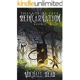 Reincarnation: A Xianxia Cultivation Series (Threads of Fate Book 1)