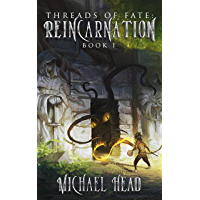 Reincarnation: A Xianxia Cultivation Series (Threads of Fate Book 1) (English Edition)