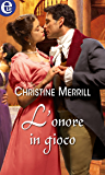 L'onore in gioco (eLit) (Silk & Scandal Vol. 2)