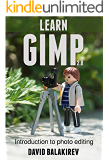 Gimped! Gimp Tutorials - All About Layer Masks (Gimped! Gimp Essentials Book 2)