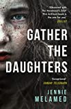Gather the Daughters: Shortlisted for The Arthur C Clarke Award