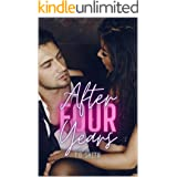 After Four Years: A Romantic Short Story (English Edition)