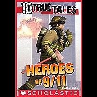 10 True Tales: 9/11 Heroes (Ten True Tales)
