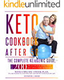Keto Cookbook After 50: The Complete Ketogenic Guide, With 200 Delicious & Effective Recipes For Seniors, With A…
