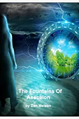 The Fountains of Aescalon (Connected Realms Book 1) Kindle Edition