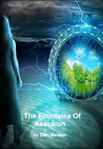 The Fountains of Aescalon (Connected Realms Book 1)