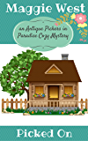Picked On (Antique Pickers in Paradise Cozy Mystery Book 3)