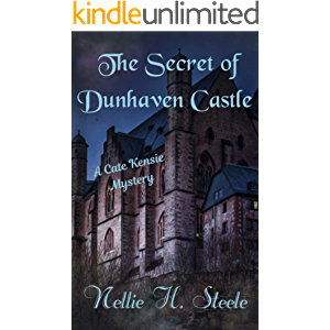 The Secret of Dunhaven Castle: A Cate Kensie Mystery (Cate Kensie Mysteries Book 1)