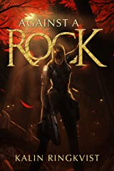 Against a Rock Kindle Edition