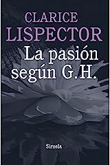 La pasión según G. H. (Biblioteca Clarice Lispector nº 1) (Spanish Edition) Kindle Edition