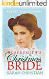 Blacksmith's Christmas Bride (Sweet Town Clean Historical Western Romance Book 9)
