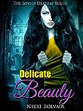 Delicate Beauty (A Lovely Dearest Series Book 1)
