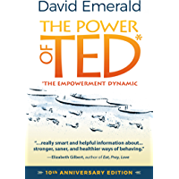 POWER OF TED* (*THE EMPOWERMENT DYNAMIC): 10th Anniversary Edition (English Edition)